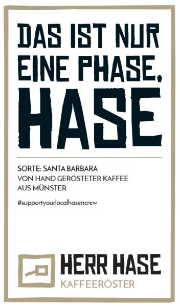 Phase Hase Support Kaffee - Santa Barbara